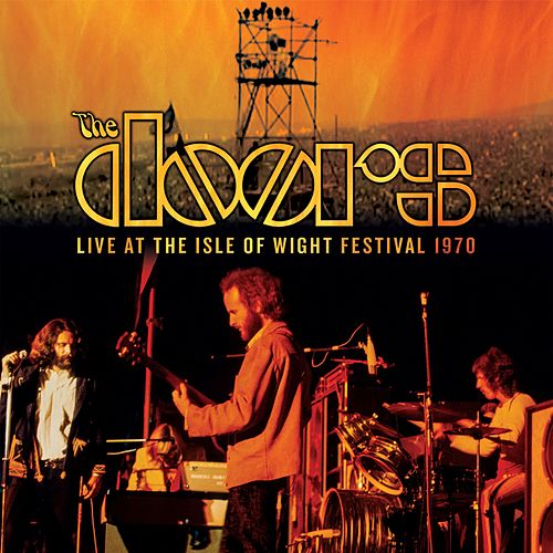 Break On Through (To The Other Side) (Live At Isle Of Wight Festival 1970) by The Doors