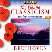 The Vienna Classicism In Slow Movements - Vol.3 Ludwig van Beethoven by Various Artists