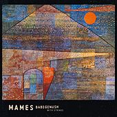 Mames Babegenush With Strings by Mames Babegenush