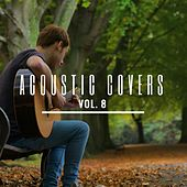 Acoustic Covers, Vol. 8 by James Bartholomew