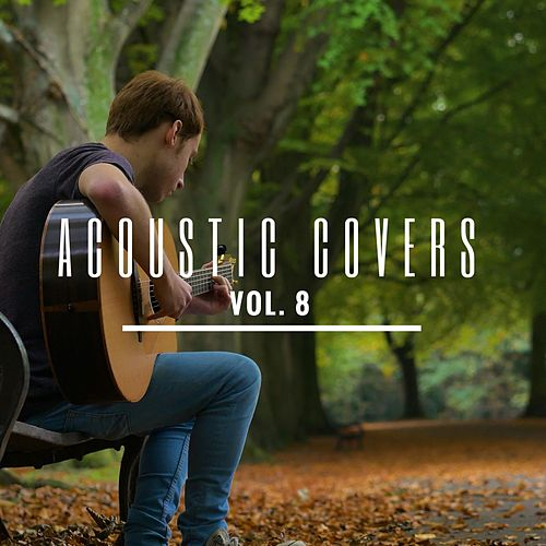Acoustic Covers, Vol. 8 de James Bartholomew