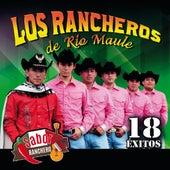 18 Exitos by Los Rancheros de Río Maule