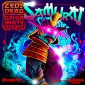 Samurai von Zeds Dead & Ganja White Night