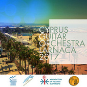 Cyprus Guitar Orchestra - Larnaca 2017 by Various Artists