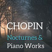 Chopin : Nocturnes and piano works by Various Artists