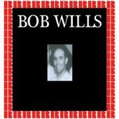 Bob Wills (Hd Remastered Edition) de Bob Wills & His Texas Playboys