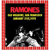Old Waldorf, San Francisco, January 31st, 1978 (Hd Remastered Edition) by The Ramones