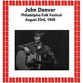 Philadelphia Folk Festival, August 23rd, 1968 (Hd Remastered Edition) by John Denver