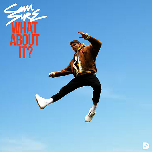 What About It? von Sam Sure