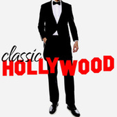 Classic Hollywood by Various Artists