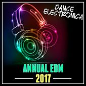 Annual EDM 2017: Dance / Electronica by Various Artists