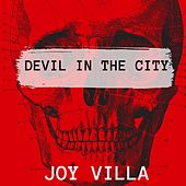 Devil in the City de Joy Villa