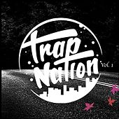 Trap Nation, Vol. 1 by Various Artists