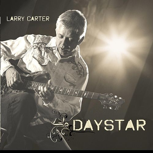 daystar ep by larry carter