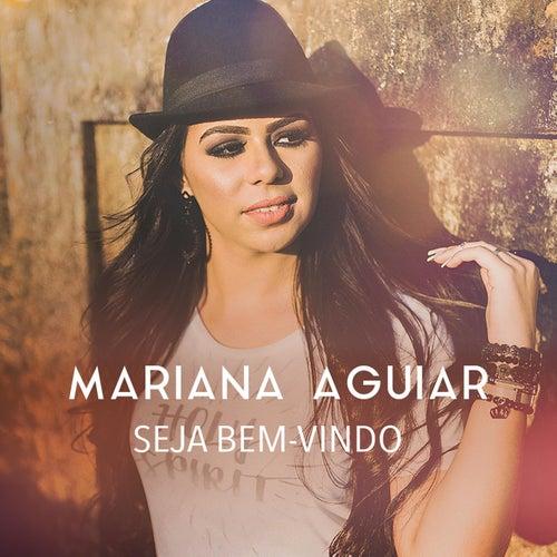 Seja Bem-Vindo de Mariana Aguiar