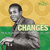 Changes: The Ru-Jac Records Story, Vol. 4: 1967-1980 by Various Artists