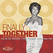 Finally Together: The Ru-Jac Records Story, Vol. 3: 1966-1967 by Various Artists