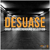 Desuase by Various Artists