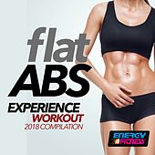 Flat ABS Experience Workout 2018 Compilation by Various Artists