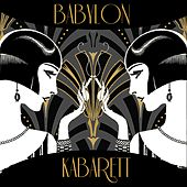 Various Artists: Babylon Kabarett by Various Artists