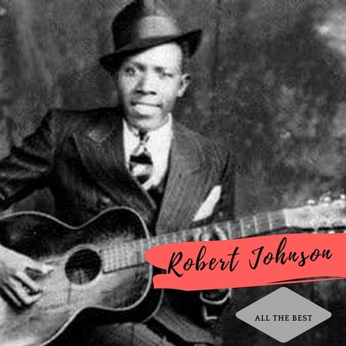 All the Best de Robert Johnson