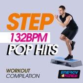 Step 132 Bpm Pop Hits Workout Compilation von Various Artists