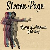 Queen of America (Club Mix) by Steven Page