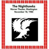 Warner Theater, Washington, November 18, 1980 (Hd Remastered Edition) by The Nighthawks