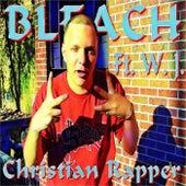 Christian Rapper by Bleach