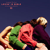 Lovin is Bible by The Aces