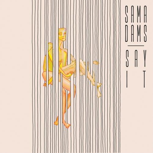 Say It by Sam Adams