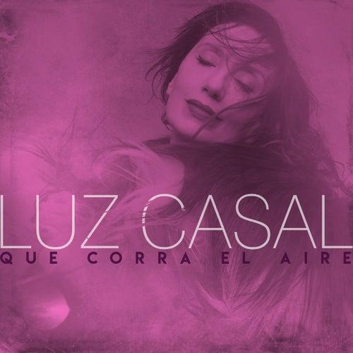 Que corra el aire by Luz