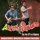 Sus tres EP's en Hispavox by Alfonso Y Fernando
