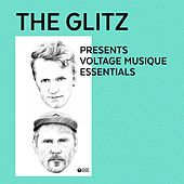 The Glitz Presents Voltage Musique Essentials by Various Artists