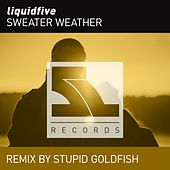 Sweather Weather (Remix) von Liquidfive