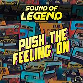 Push the Feeling On von Sound Of Legend