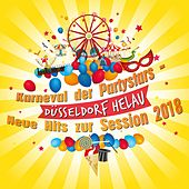 Karneval der Partystars - Düsseldorf Helau: Neue Hits zur Session 2018 by Various Artists