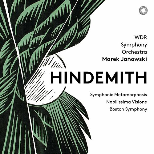 Hindemith: Symphonic Metamorphosis, Nobilissima visione Suite & Konzertmusik by WDR Sinfonieorchester Köln