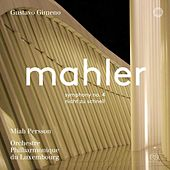 Mahler: Symphony No. 4 in G Major & Piano Quartet in A Minor by Various Artists