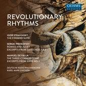 Revolutionary Rhythms by Deutsche Radio Philharmonie Saarbrücken Kaiserslautern