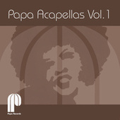 Papa Acapellas, Vol. 1 by Various Artists