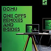 Domu's One Offs Remixes And B Sides de Domu