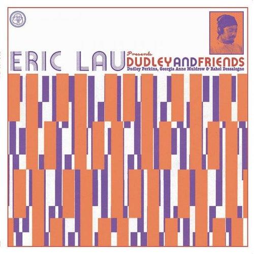 Dudley & Friends by Eric Lau