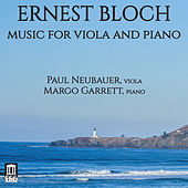 Bloch: Music for Viola & Piano by Paul Neubauer