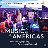 Music of the Americas by Houston Symphony