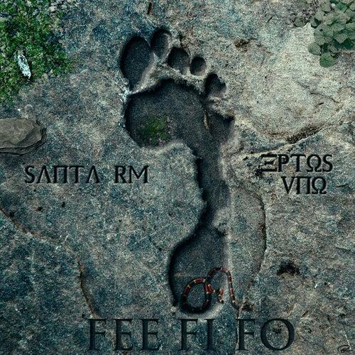 Fee Fi Fo (feat. Eptos Uno) de Santa RM