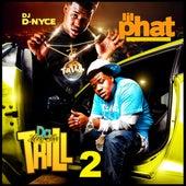 Long Live Da Trill 2 von Lil Phat