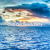 Chill Out Beach Party by Top 40