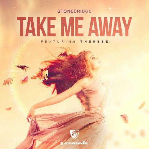 Take Me Away by Stonebridge