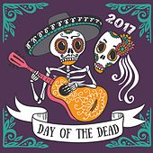 Dia de los Muertos (2017) [Day of the Dead] by Various Artists